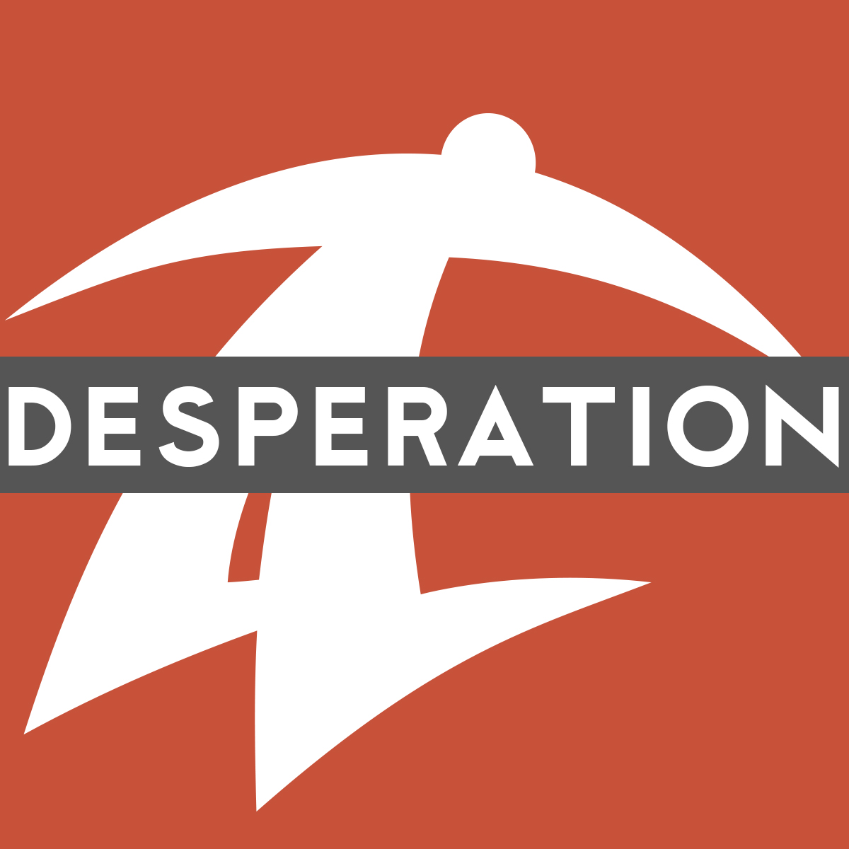 Desperation Podcast
